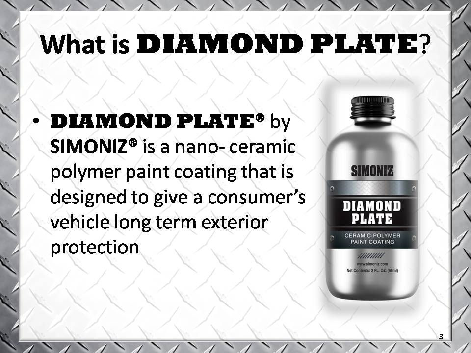 Diamond Plate is a nano ceramic polymer coating that reacts with your vehicleu0027s clear coat finish to form a second layer and thicker coating for added ...  sc 1 st  Pretty Car Auto Detail & Simoniz Diamond Plate Ceramic u2013 Pretty Car Auto Detail | Schaumburg ...
